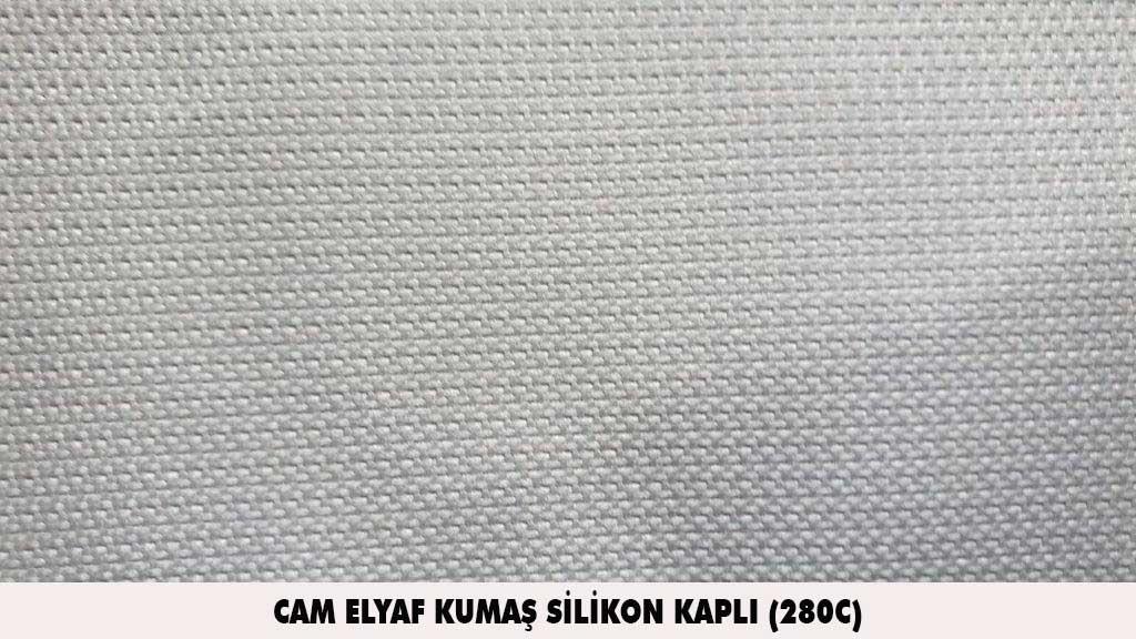 cam elyaf kumas silikon kapli 280C